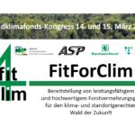 FitForClim - Bereitstellung von leistungsfähigem und hochwertigem Forstvermehrungsgut für den klima- und standortgerechten Wald der Zukunft